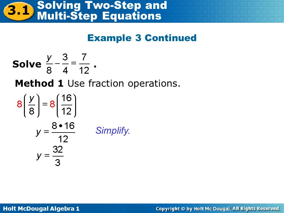 3.1 Example 3 Continued Solve . Method 1 Use fraction operations.