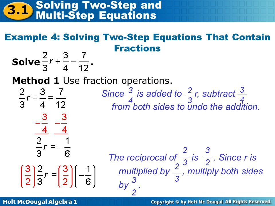 Example 4: Solving Two-Step Equations That Contain Fractions
