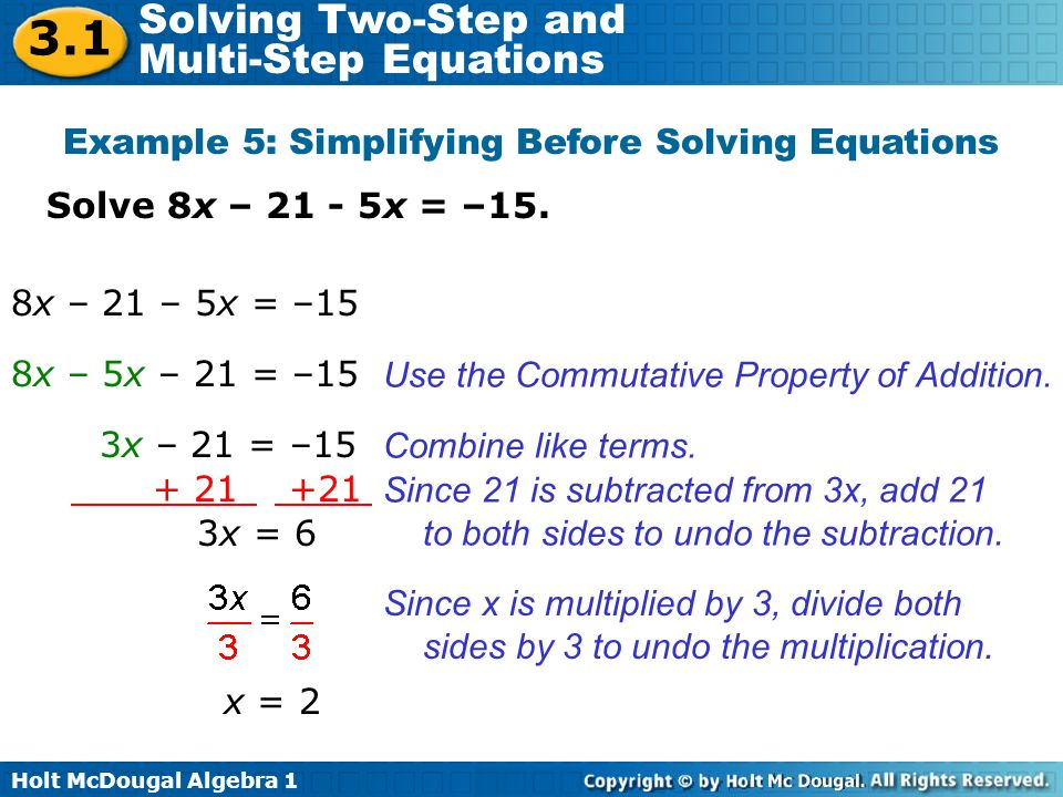 Example 5: Simplifying Before Solving Equations