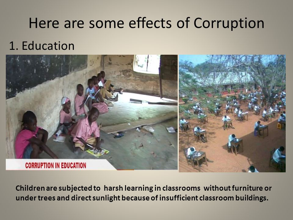 effects of the corruption in the education of the philippines Corruption is a decades-old problem in the philippines the country ranks 101 out of 176 countries on the 2017 corruption perceptions index (cpi), which evaluated the countries' corruption levels on a scale from 0 to 100 the philippines scored 35 out of 100, and the evaluators noted that any.