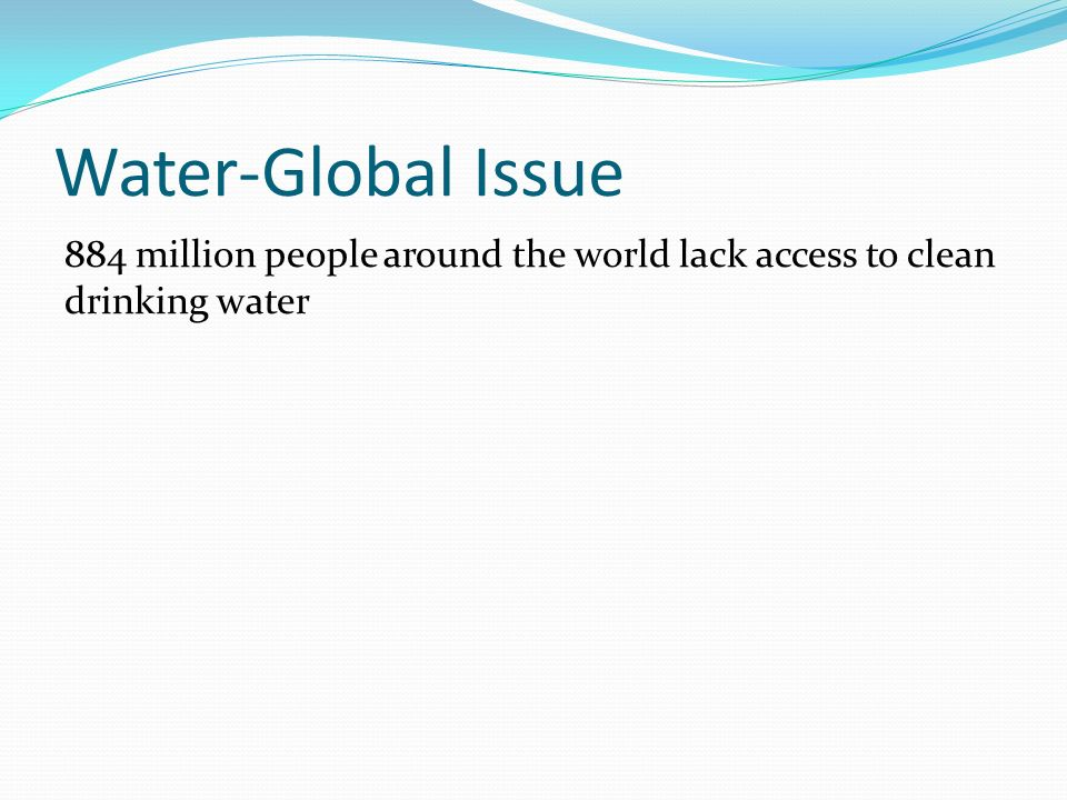 effects of lack of clean drinking 2012-5-5 the impact of climate change on water  climate change is a phenomenon we can no longer deny as its effects have become  clean energy is more or less the.