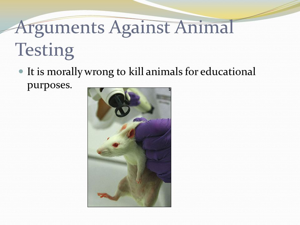 An argument against the testing on humans
