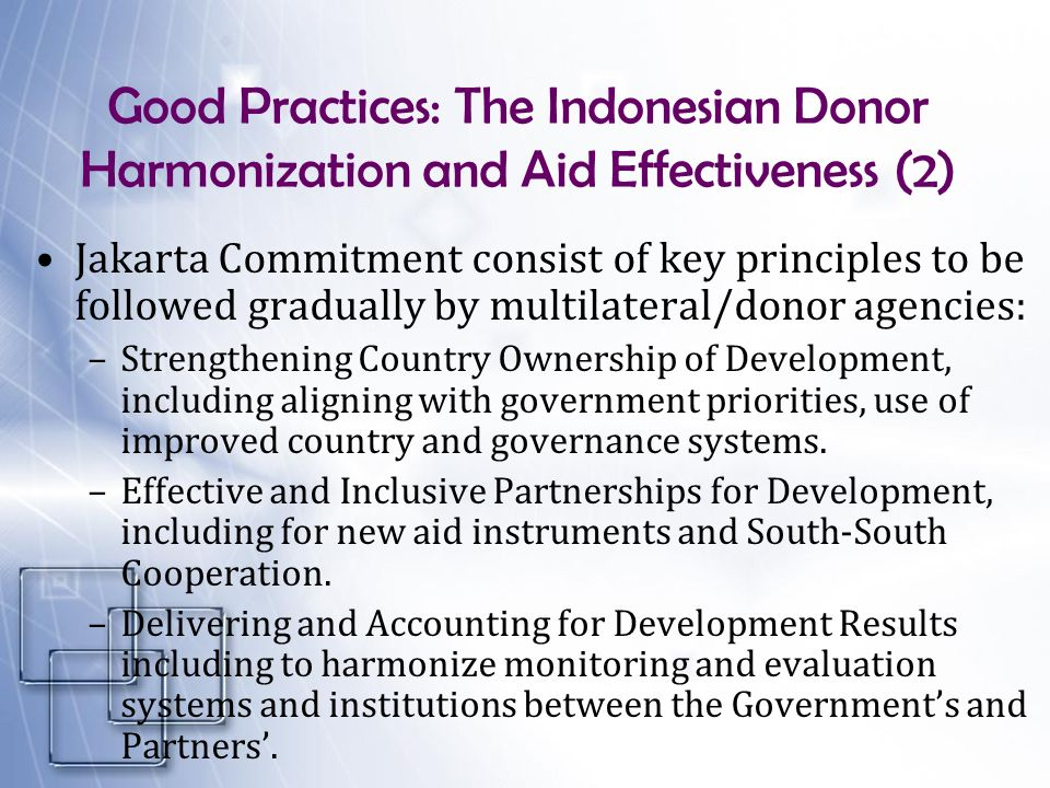 Good Practices: The Indonesian Donor Harmonization and Aid Effectiveness (2)