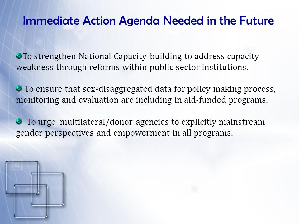 Immediate Action Agenda Needed in the Future
