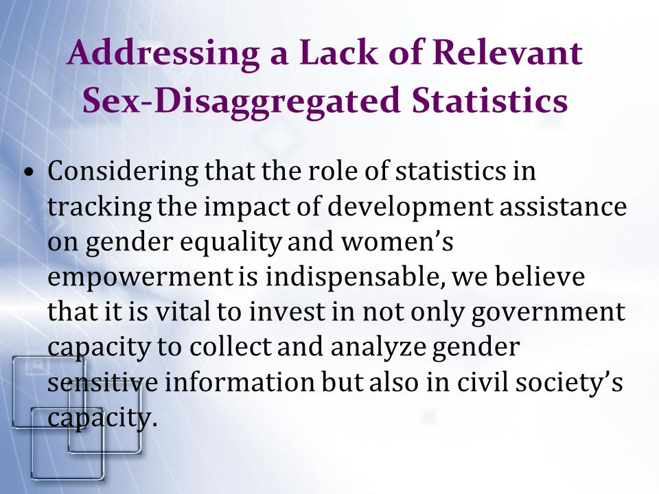 Addressing a Lack of Relevant Sex-Disaggregated Statistics