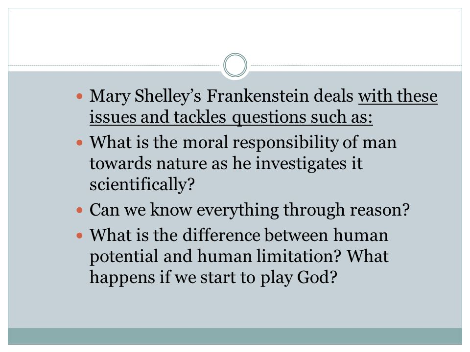 how to play god in frankenstein by mary shelley Biblical imagery in mary shelley's frankenstein  for trying to play god or to bestow life to dead tissue, which is a power that should reserved for god .