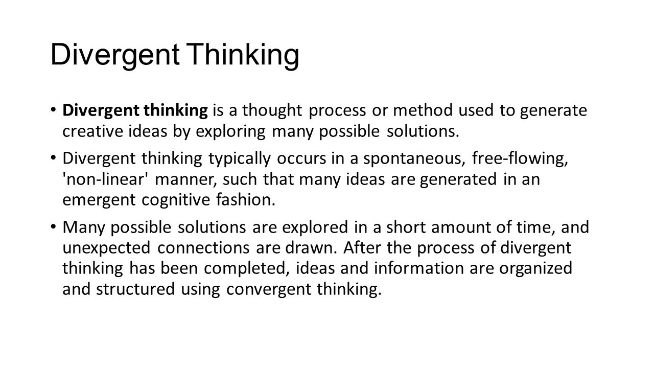 divergent thinking 8-8-2015  five signs that you may be a divergent thinker  divergent thinking is a thought process or method used to  here are five signs that you may be a.