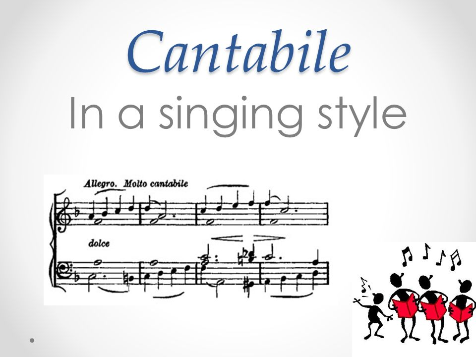 Cantabile In a singing style