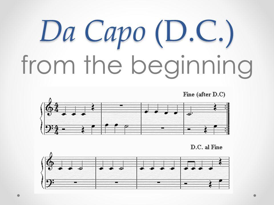Da Capo (D.C.) from the beginning
