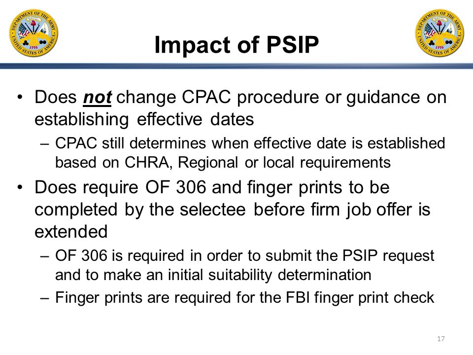 Impact of PSIP Does not change CPAC procedure or guidance on establishing effective dates.