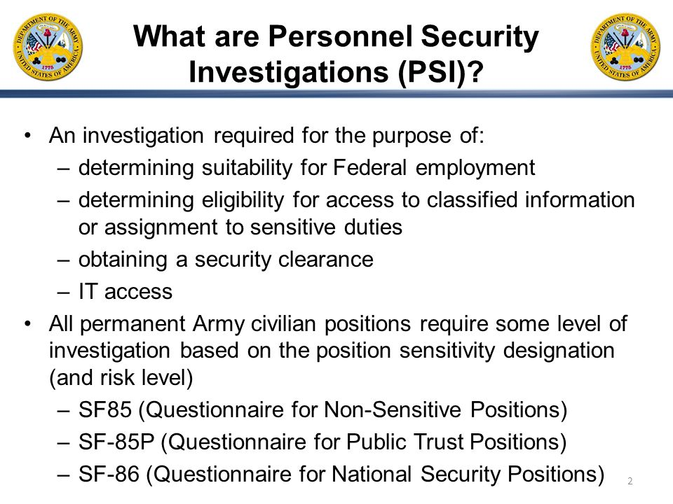 What are Personnel Security Investigations (PSI)