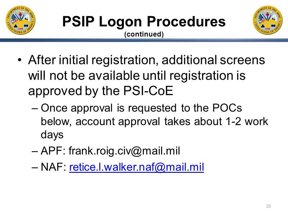 PSIP Logon Procedures (continued)