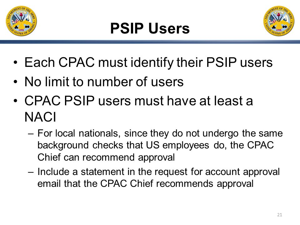 PSIP Users Each CPAC must identify their PSIP users