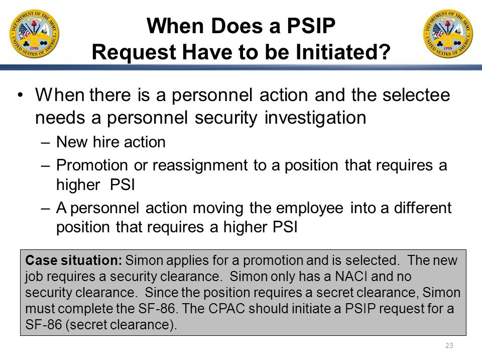 When Does a PSIP Request Have to be Initiated