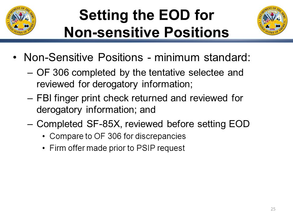 Setting the EOD for Non-sensitive Positions
