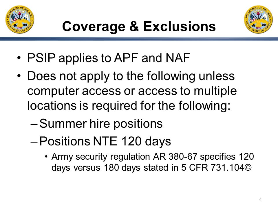 Coverage & Exclusions PSIP applies to APF and NAF
