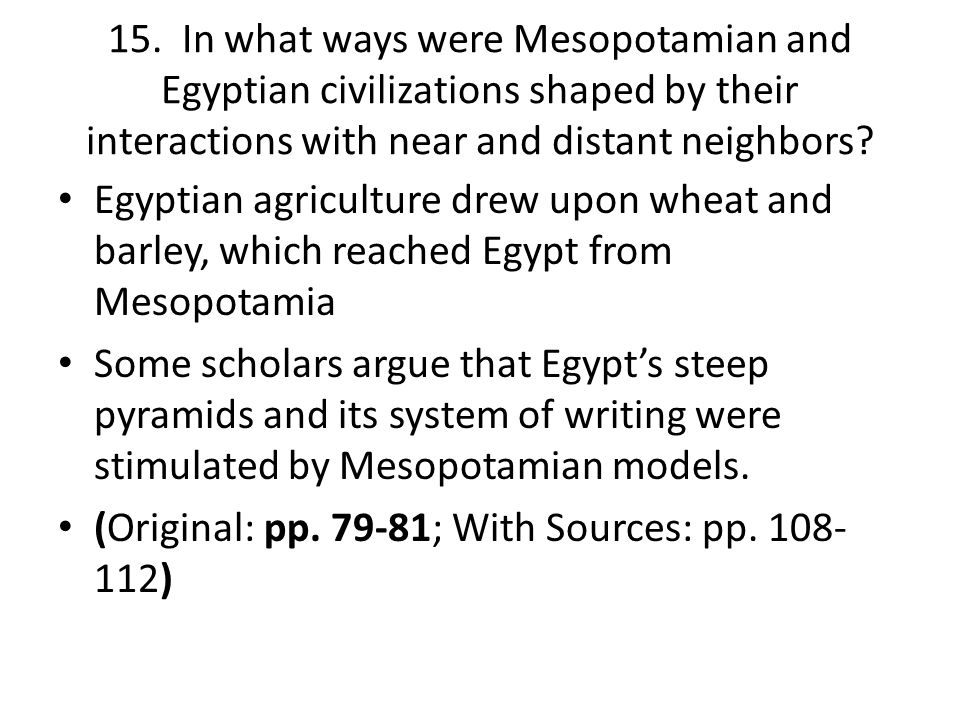 mesopotamian and egyptian civilizations Compare and contrast of egyptian and mesopotamian religions essay sample perceptions of gods deep in the region in the arabian desert is where two of the earliest civilizations resided.