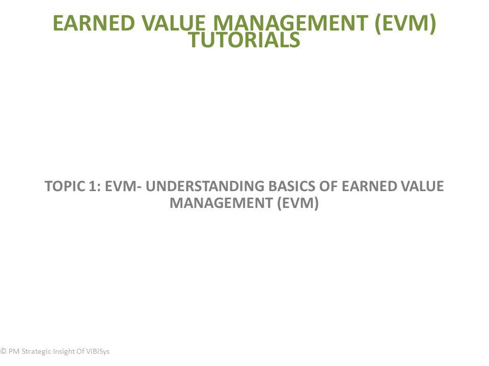 understanding earned value management in cost and value management Cost and value management in projects  project management 2 cost control 3 value analysis  53 earned value management 111.