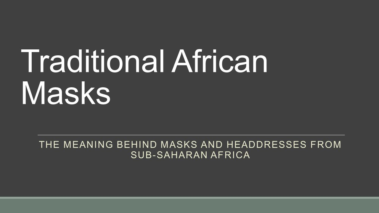 Traditional African Masks Ppt Video Online Download