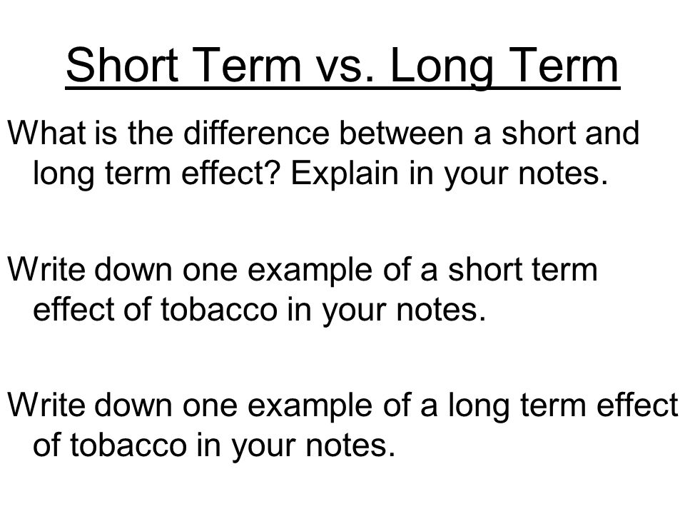 explain the effect terms in a How are short term & long-term effects incorporated into planning & policy-making in a company by craig berman.