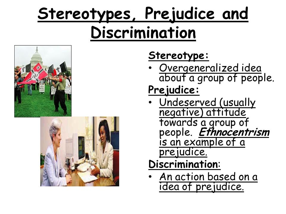 stereotyping prejudice and discrimination essay Essay: prejudice when a person hears today, there are so many different people in this world that stereotypes are almost always incorrect discrimination.