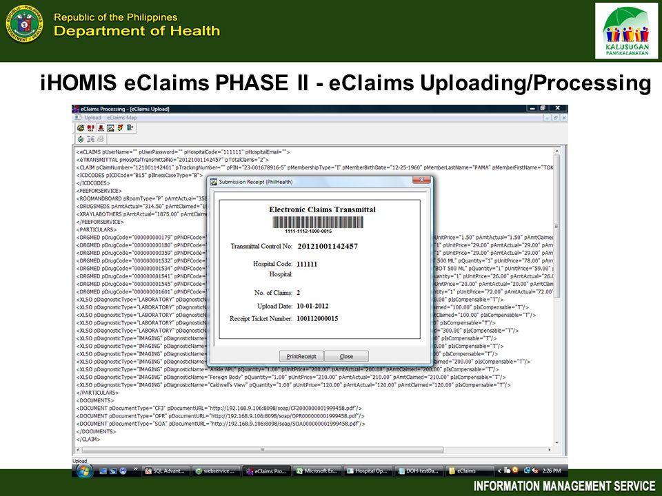 iHOMIS eClaims PHASE II - eClaims Uploading/Processing