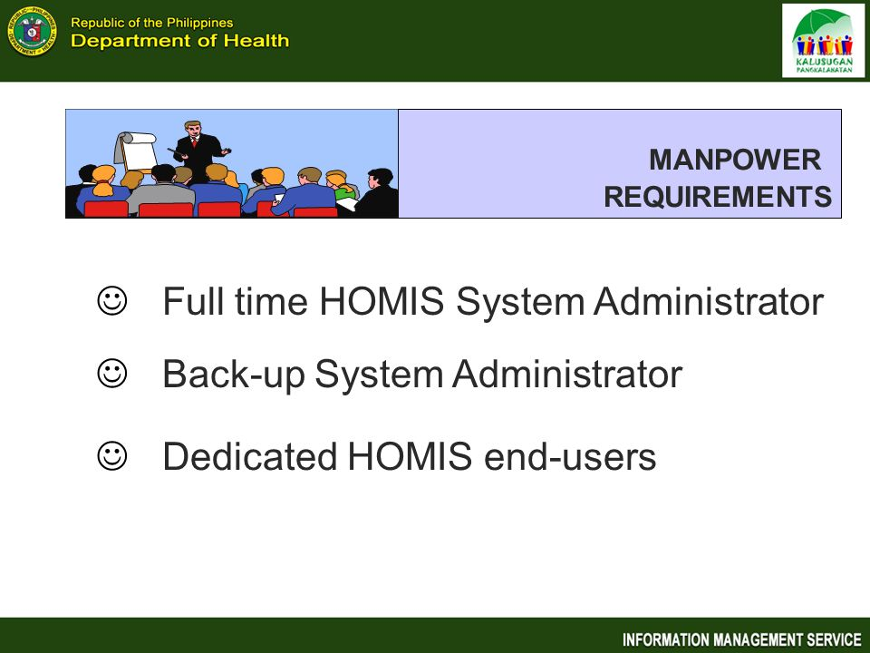 MANPOWER Full time HOMIS System Administrator