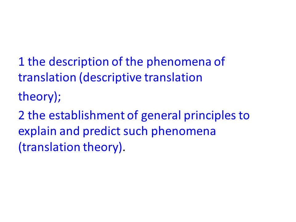 general translation theories Depending on the general character of the translation studies and the polysystem theory 259 genres genres which were originally secondary paths.