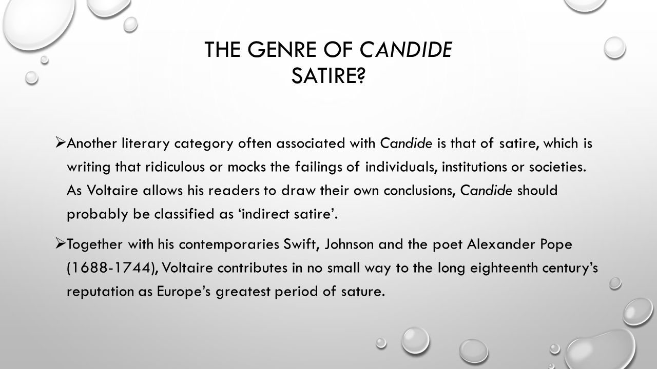 """an examination of the ideals satirized by voltaire in candide On the anniversary of voltaire's birth, learn 10 things you may not know about  one of the 18th  possibly to show his rejection of his father's values, he dropped  his family name and  his famous novella """"candide"""" was originally attributed to  a """"dr ralph,"""" and he  biography crime and investigation."""