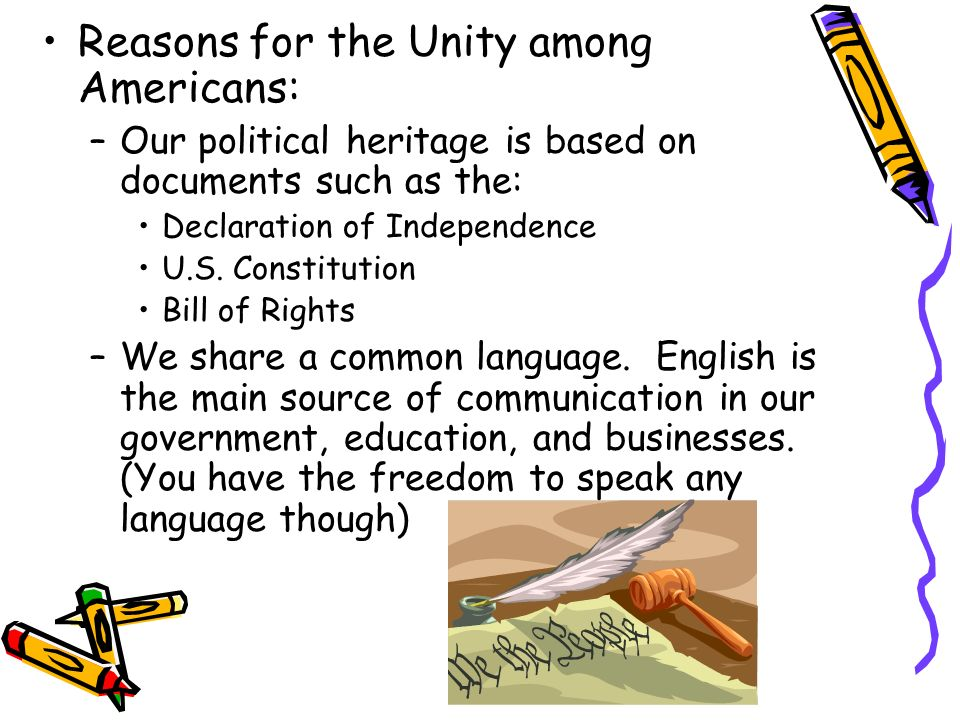 Reasons for the Unity among Americans: