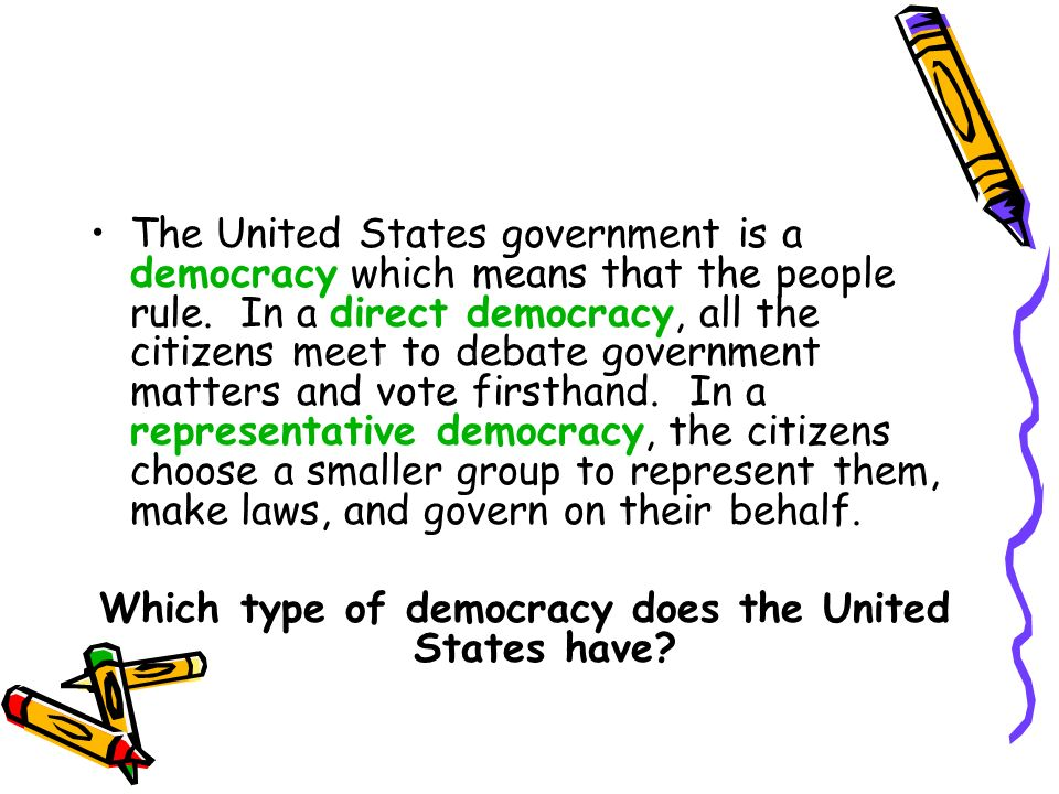 Which type of democracy does the United States have