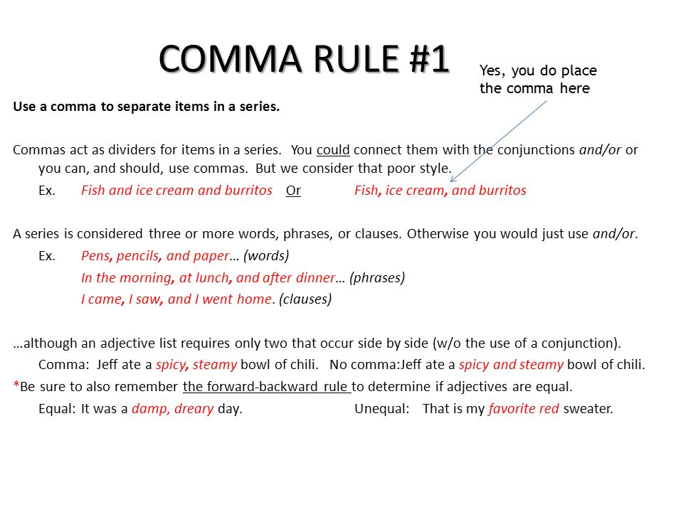 Comma Rules Comma Rule 1 Use A Comma To Separate Items In A List
