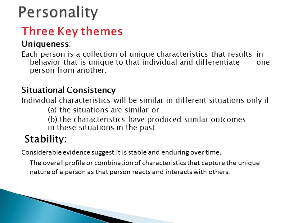 uniqueness of individual personality restrained Cattell expanded upon these by identifying 16 different personality traits to measure the differences in each individual's personality later, mccrae and costa, believing three dimensions were too little, and 16 too many, developed five key dimensions of personality, extraversion, neuroticism, openness to experience, conscientiousness, and.