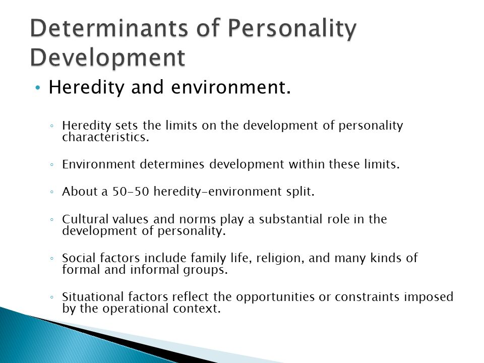 role of environment in personality development Factors affecting personality development  school environment schools play an important role in molding the personality of the children because a significant.