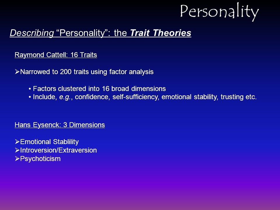 raymond cattell trait theory The hierarchical trait model cattell cattell and the theory raymond cattell has been one of the most.