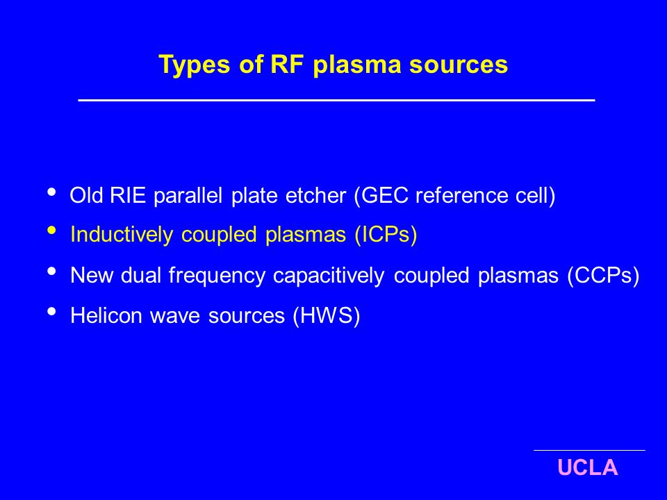 Types+of+RF+plasma+sources types of rf plasma sources ppt video online download Low-Density Plasma Ion at webbmarketing.co