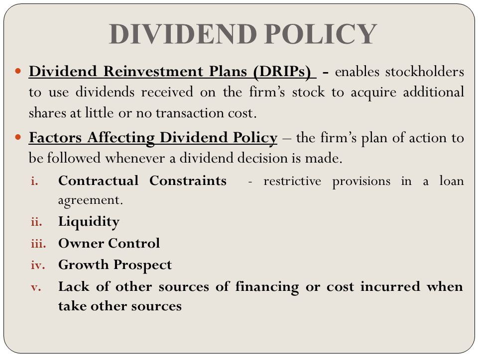 effect of dividend policy on share A more accurate method of calculating this price is to look at the share price and dividend from the after in effect, delegates the dividend policy from the board.