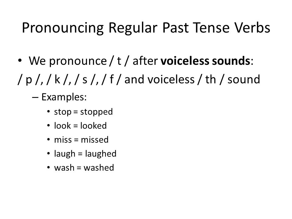 Pronouncing Regular Past Tense Verbs