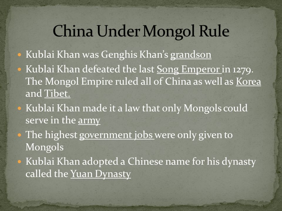 mongol era in china rule of The last song emperor surrendered in 1276, marking the mongol victory over all of china korea also was forced to pay tribute to the yuan, after further battles and diplomatic strong-arming kublai khan left the western portion of his realm to the rule of his relatives, concentrating on expansion in east asia.