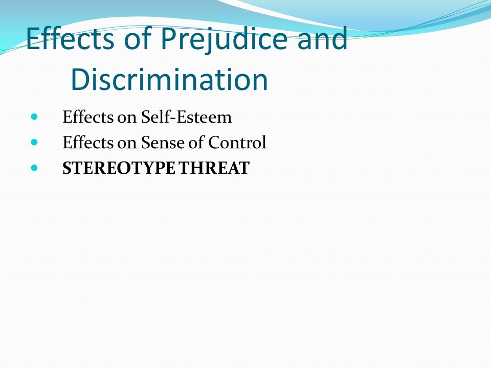causes of prejudice and discrimination Prejudice 1 prejudice its causes, effects, and cures 2 stereotypes, prejudice  and discrimination stereotypes are the cognitive.