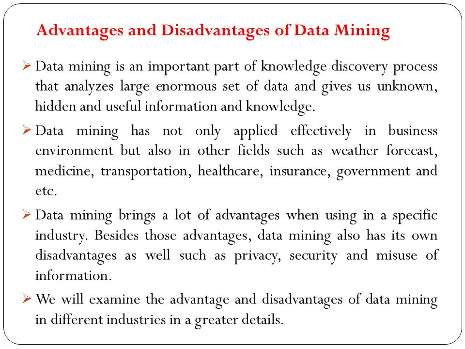examine the advantages and disadvantages of