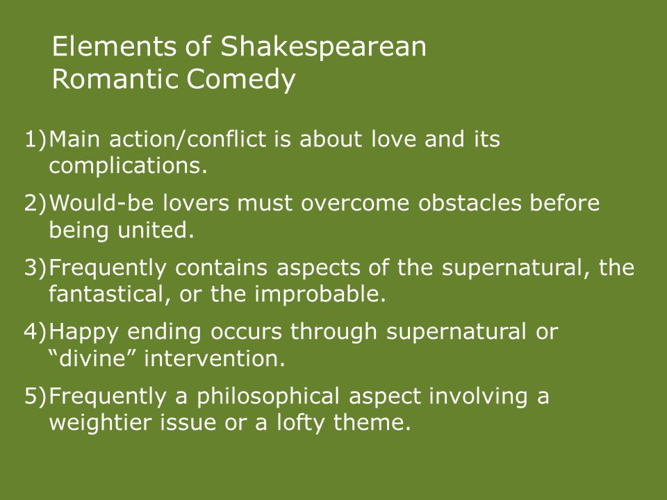 the major comedic elements of a An examination of the differences between tragedy and comedy and the elements of shakespearean comedy.