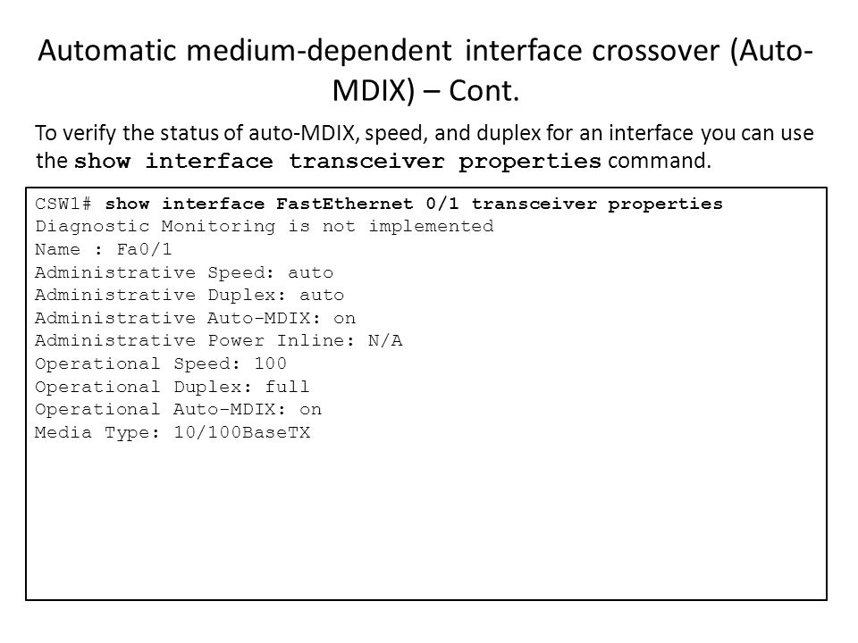 Automatic medium-dependent interface crossover (Auto-MDIX) – Cont.