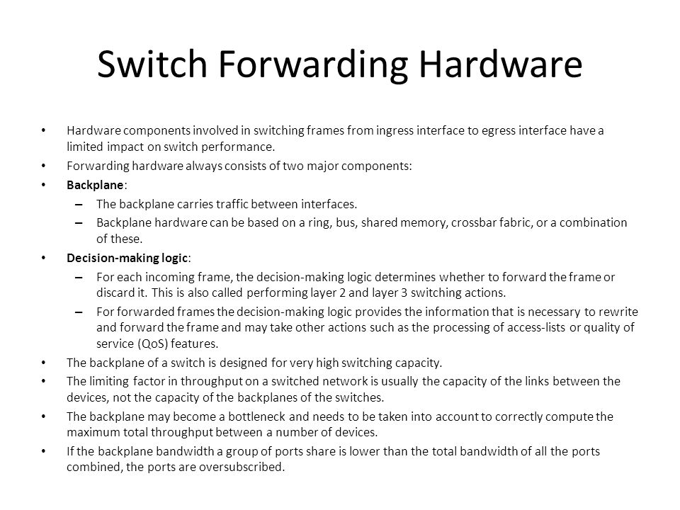 Switch Forwarding Hardware