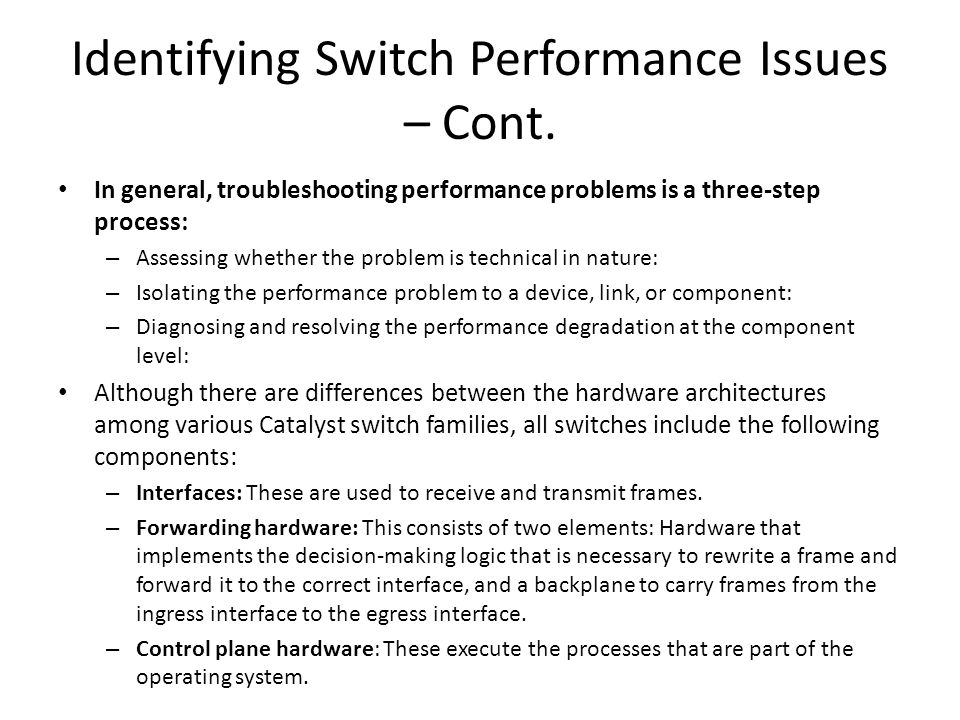 Identifying Switch Performance Issues – Cont.
