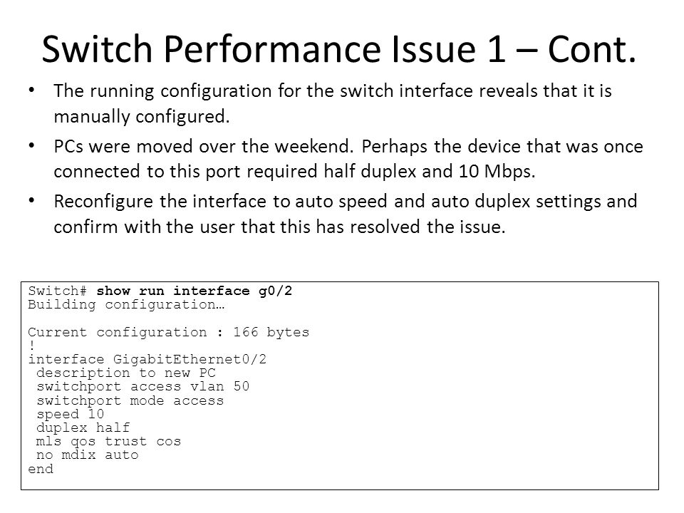 Switch Performance Issue 1 – Cont.