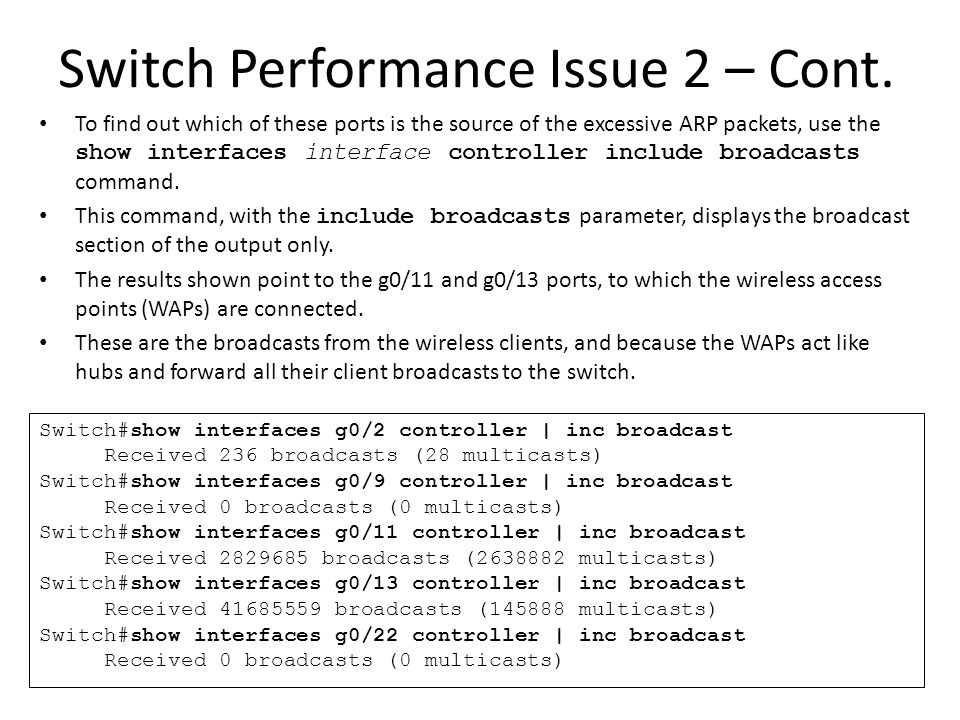 Switch Performance Issue 2 – Cont.