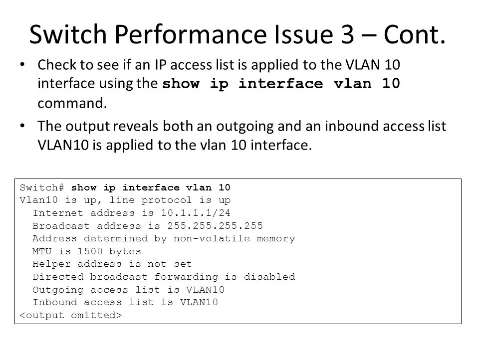 Switch Performance Issue 3 – Cont.