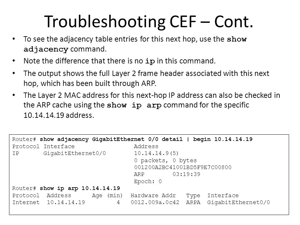 Troubleshooting CEF – Cont.