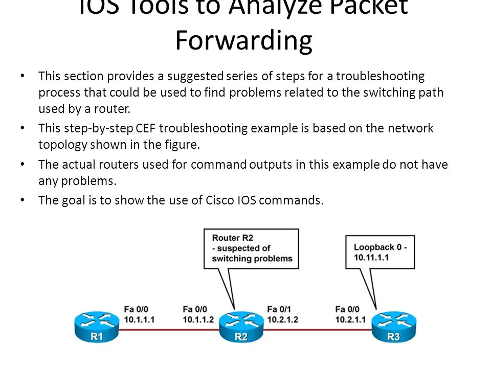 IOS Tools to Analyze Packet Forwarding
